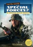 RPG Item: Can You Survive in the Special Forces? : An Interactive Survival Adventure