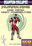 RPG Item: Quantum Collapse!: Hurricane - One Hero, Many Possibilities