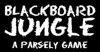 RPG Item: Blackboard Jungle