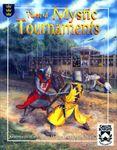 RPG Item: Tales of Mystic Tournaments