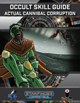 RPG Item: Occult Skill Guide: Actual Cannibal Corruption