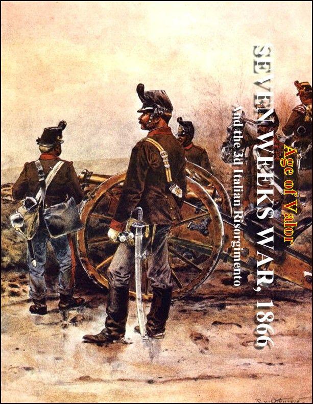 Age of Valor: The Seven Weeks War 1866