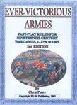 Board Game: Ever-Victorious Armies: Fast Play Rules Nineteenth Century Warfare, c. 1790 to c. 1885