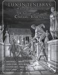 RPG Item: Lux in Tenebras: A Light in the Darkness