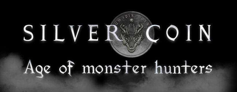 Silver Coin: Age of Monster Hunters