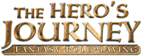 RPG: The Hero's Journey Fantasy Roleplaying