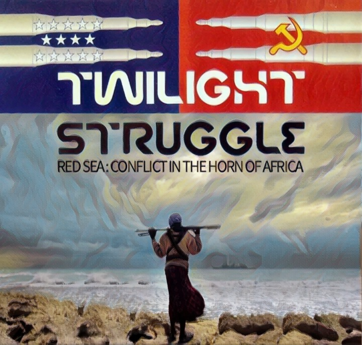 Twilight Struggle: Red Sea – Conflict in the Horn of Africa