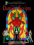RPG Item: Script Crypt Volume 2: Four Damned Scripts