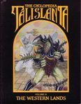 RPG Item: The Cyclopedia Talislanta: The Western Lands (Volume IV)