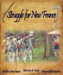 Board Game: Struggle For New France