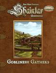 RPG Item: Shaintar Guidebook: Goblinesh Gathers