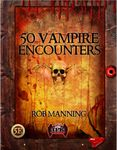 RPG Item: 50 Vampire Encounters