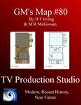 RPG Item: GM's Maps 80: TV Production Studio