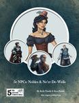 RPG Item: 5e NPCs: Nobles & Ne'er Do Wells