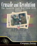 Board Game: Crusade and Revolution: The Spanish Civil War, 1936-1939