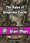 RPG Item: Heroic Maps Giant Maps: The Ruins of Greystone Castle