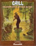RPG Item: Deathwatch on the Bayou