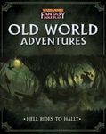 RPG Item: Old World Adventures: Hell Rides to Hallt
