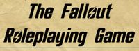 RPG: The Fallout Roleplaying Game