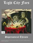 RPG Item: Light City Foes: Supernatural Threats