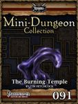 RPG Item: Mini-Dungeon Collection 091: The Burning Temple (Pathfinder)