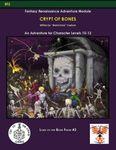 RPG Item: Lord of the Bone Fields #2: Crypt of Bones (Swords & Wizardry)