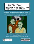 RPG Item: Into the Trolls' Den!!!