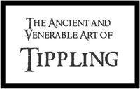 RPG: The Ancient and Venerable Art of Tippling