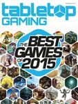 Issue: Tabletop Gaming - The Best Games of 2015