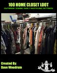 RPG Item: 100 Home Closet Loot