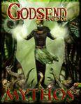 RPG Item: GODSEND Agenda: Mythos