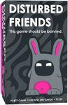 Board Game: Disturbed Friends