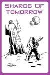 RPG Item: Shards of Tomorrow