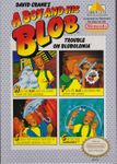 Video Game: A Boy and his Blob:  Trouble on Blobolonia