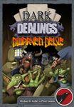 Board Game: Dark Dealings: Dwarven Delve