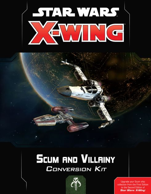 Star Wars X Wing Second Edition Scum And Villainy Conversion Kit Board Game Accessory Boardgamegeek