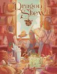 RPG Item: Dragon Stew