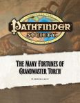 RPG Item: Pathfinder Society Scenario 0-14: The Many Fortunes of Grandmaster Torch