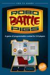 Board Game: Robo Battle Pigs