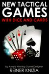 Board Game: New Tactical Games with Dice and Cards