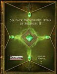 RPG Item: Six Pack: Wondrous Items of Silliness II (PFRPG)