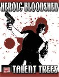 RPG Item: Heroic Bloodshed: Talent Trees
