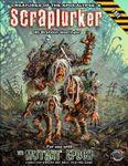 RPG Item: Creatures of the Apocalypse 06: Scraplurker