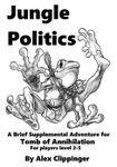 RPG Item: Jungle Politics