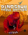 Board Game: Dinosaur Table Battles