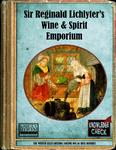 RPG Item: Sir Reginald Lichlyter's Wine & Spirit Emporium