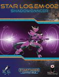 RPG Item: Star Log.EM-002: Shadowdancer