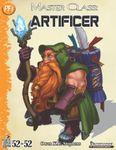 RPG Item: 52 in 52 #09: Master Class: Artificer (PF1)
