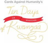 Board Game: Cards Against Humanity: Ten Days or Whatever of Kwanzaa