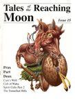 Issue: Tales of the Reaching Moon (Issue 15)